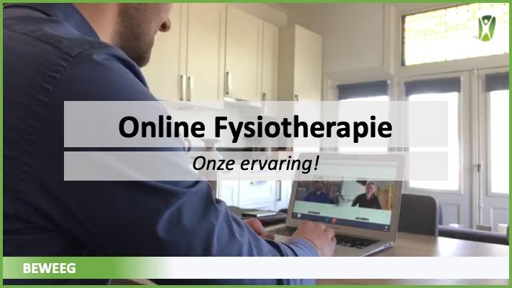Online fysiotherapie op afstand, onze ervaring